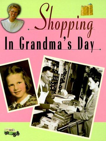 Shopping in Grandma's Day