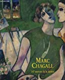 Marc Chagall, 147 oeuvres de la dation. Musée national message biblique - Marc Chagall, Nice