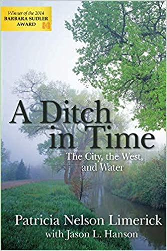 9fdd73cf56af9 Ditch in Time: Patricia Nelson Limerick: 9781555913663: Amazon.com: Books