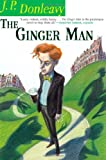 The Ginger Man, J. P. Donleavy, 0802144667