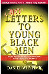 Mo' Letters to Young Black Men: More Advice & Encouragement for a Difficult Journey Paperback