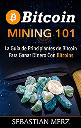 Guia mining bitcoins for beginners betting odds stage 20 tour de france