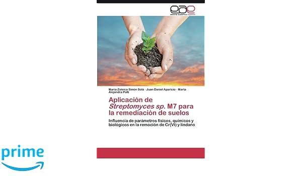 Aplicación de <i>Streptomyces sp.</i> M7 para la remediación ...