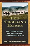 Ten Thousand Horses, John Stahl-Wert and Ken Jennings, 1576754502