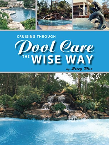 Cruising Through Pool Care the Wise Way by [Wise, Merry]