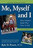 Me, Myself and I, Kyle D. Pruett, 096663974X