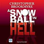 A Snowball in Hell | Christopher Brookmyre