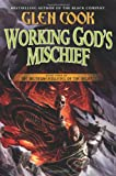 Working God's Mischief, Glen Cook, 0765334208