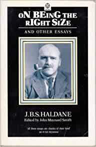 On being the right size and other essays jbs haldane