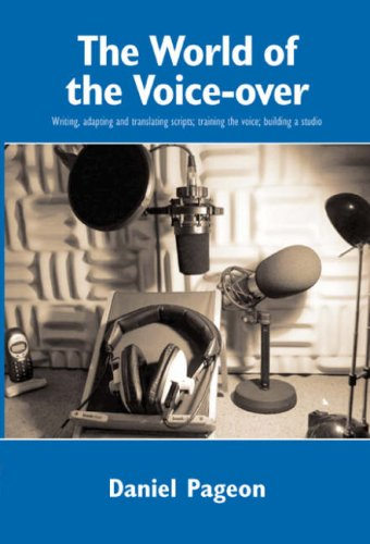 WORLD OF THE VOICE-OVER, THE