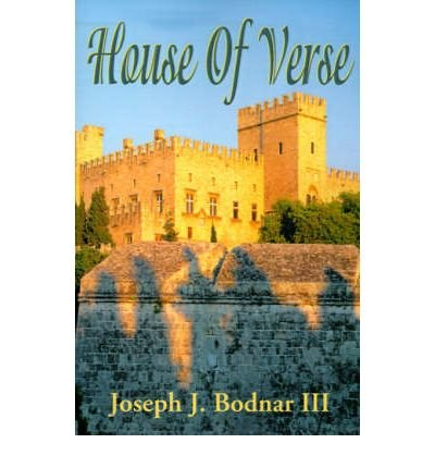 Download [(House of Verse)] [Author: III Joseph J Bodnar] published on (February, 2001) pdf