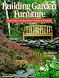 img - for Building Garden Furniture: More Than 30 Beautiful Outdoor Projects book / textbook / text book