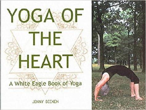 Yoga of the Heart: Jenny Beeken: 9780854871247: Amazon.com ...
