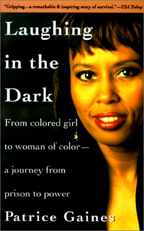 Laughing in the Dark: From Colored Girl to Woman of Color
