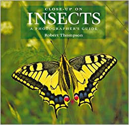 Book Close-up on Insects: A Photographer's Guide