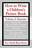 How to Write a Children's Picture Book, Eve Heidi Bine-Stock, 0971989885