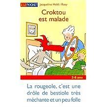 Croktou est malade