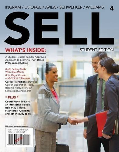 SELL 4 (with CourseMate Printed Access Card) 4th (fourth) edition by Ingram, Thomas N., LaForge, Raymond (Buddy) W., Avila, Ramon published by Cengage Learning (2014) Paperback