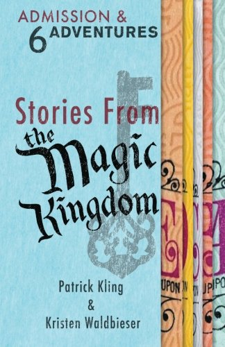 Stories from the Magic Kingdom