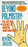 Book Cover for Beyond Palmistry: The Art and Science of Modern Hand Analysis