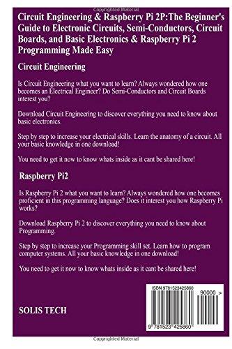 Circuit Engineering & Raspberry Pi 2: Solis Tech: 9781523425860 ...