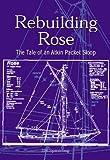 Rebuilding Rose, Jim Spaulding, 0760318840