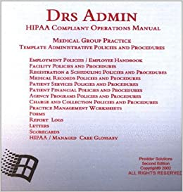 Hipaa Policies And Procedures Templates | Drs Admin Hipaa Compliant Operations Manual Medical Group Practice