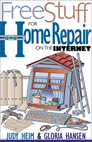 Free Stuff for Home Repair on the Internet (Free Stuff on the Internet)