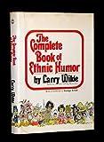 The Complete Book of Ethnic Humor, Kelley Wilde, 0894740199