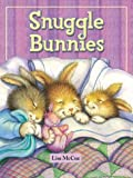 img - for Snuggle Bunnies (Boardbooks - Board Book) book / textbook / text book