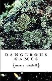 Dangerous Games, Marta Randall, 0759249393