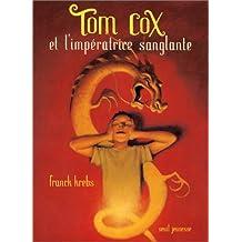 Tom Cox et l'impératrice sanglante