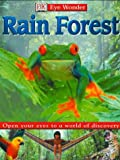 Rain Forest, Elinor Greenwood and Dorling Kindersley Publishing Staff, 0789481812
