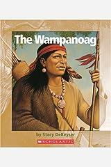 The Wampanoag (Watts Library) Library Binding