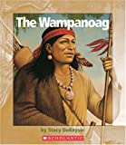 The Wampanoag (Watts Library)