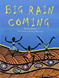 Front cover for the book Big Rain Coming by Katrina Germein