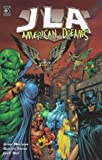 img - for Justice League of America: American Dreams (JLA) book / textbook / text book