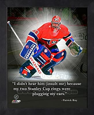 Patrick Roy Montreal Canadiens Pro Quotes Framed 8x10 Photo