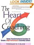 The Heart of Coaching: Using Transfor...