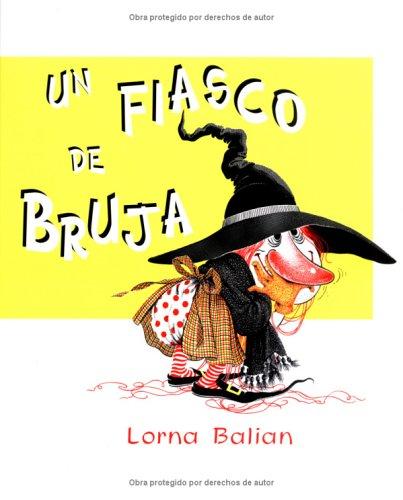 Un Fiasco de Bruja (Spanish Edition) by Starbright Books