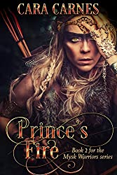 Prince's Fire (Mysk Warriors Book 2)