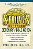 The New Strong's Expanded Dictionary of Bible Words, James Strong and Robert Kendall, 0785246762