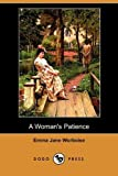 A Woman's Patience, Emma Jane Worboise, 1409971651