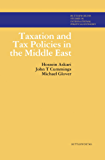 Taxation and Tax Policies in the Middle East: Butterworths Studies in International Political Economy