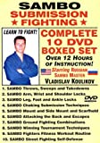SAMBO SUBMISSION FIGHTING, COMPLETE 10 DVD BOXED SET, Starring Russian Master Vladislav Koulikov. Over 10 Hours Professional Fight Instruction!