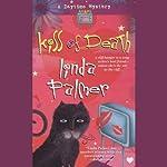 Kiss of Death | Linda Palmer