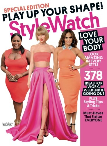(PEOPLE STYLEWATCH Play Up your Shape!: Love your Body - Look Amazing in Every Style)