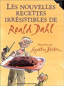 """Afficher """"Les nouvelles recettes irrésistibles de Roald Dahl"""""""
