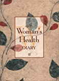 A Woman's Health Diary, Shelagh Wallace, 1552095479