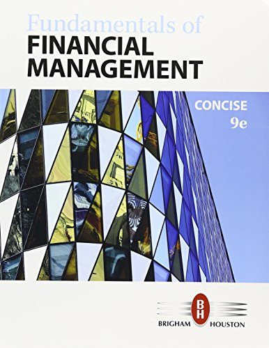 1337087548 - Bundle: Fundamentals of Financial Management, Concise Edition, Loose-leaf Version, 9th + MindTap Finance, 1 term (6 months) Printed Access Card